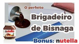 Como fazer Brigadeiro para Bisnaga - Bonus: Dica da Nutella