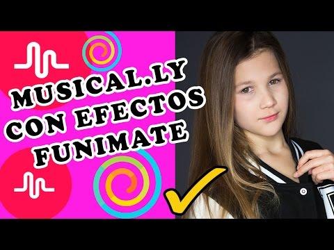COMO HACER MUSICAL.LY CON EFECTOS DE FUNIMATE | EFECTOS DE MUSICAL.LY