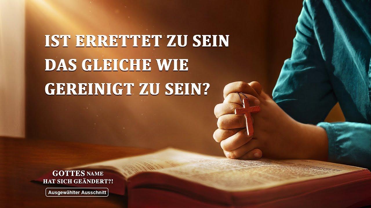 Christlicher Film | Gottes Name hat sich geändert?! Clip 4 – Ist errettet zu sein das Gleiche wie gereinigt zu sein?