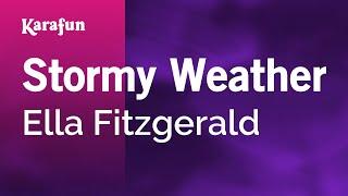 Karaoke Stormy Weather - Ella Fitzgerald *