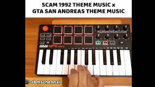 Achint : Scam 1992 theme music x Gta San Andreas Theam Music
