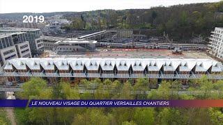 Yvelines | Le nouveau visage du quartier Versailles Chantiers