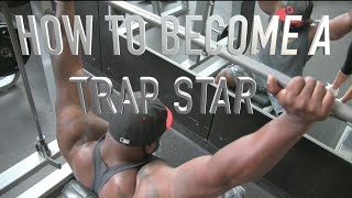 How To Build Bigger Traps-how To Become A Trap Star