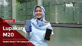 Review perbandingan Redmi Note 7 vs Galaxy M20 (Giveaway alert!)