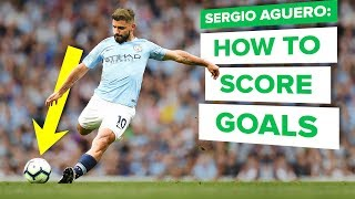 HOW TO SCORE MORE GOALS | Sergio Aguero pro tips