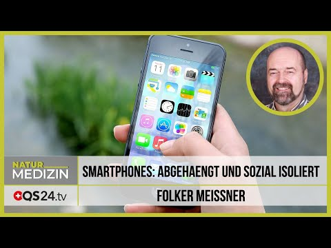 Smartphones: abgehängt und sozial isoliert | Dr. med. Folker Meissner | NaturMEDIZIN | 12.01.2020