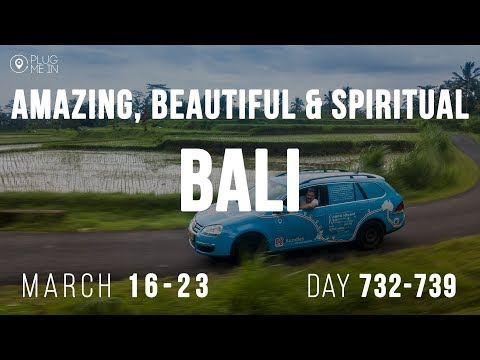 Amazing, Beautiful & Spiritual Bali | Day 723 - 739 | Plug Me In