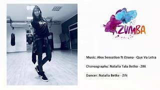 Zumba Fitness - Alex Sensation ft Ozuna - Que Va Letra - Choreography by Natalia Betke