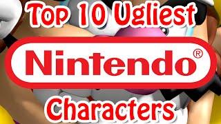 Top 10 Ugliest Nintendo Characters