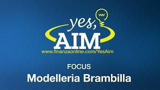 Yes AIM - incontro in diretta con Modelleria Brambilla