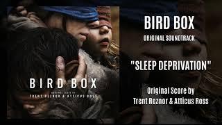 Bird Box Original Sundtrack - Sleep Deprivation