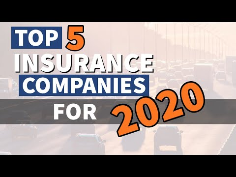 Top 5 insurance companies for 2020   What makes them special?