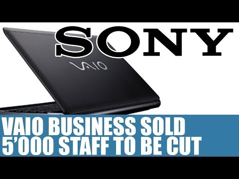 Sony News - Vaio PC Business Being Sold & More Focus On TV Brands - 5000 Staff To Be Cut