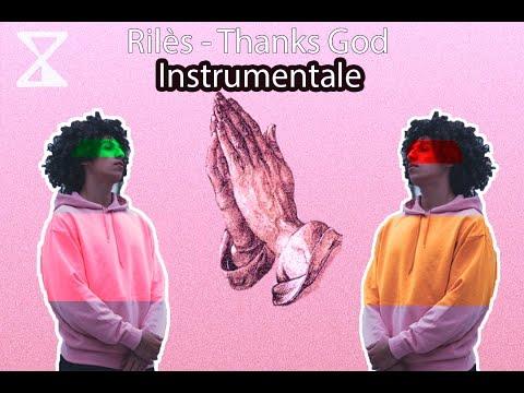 Rilès - Thank God ( INSTRUMENTAL )