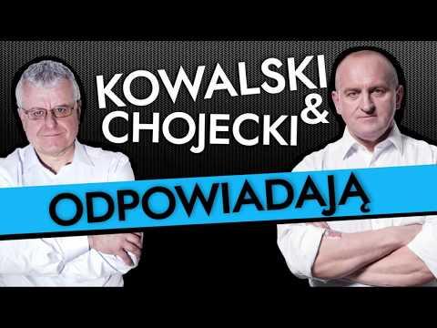 Kowalski & Chojecki ODPOWIADAJĄ 24.04.2018