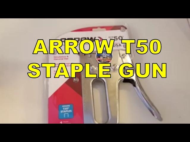 Arrow T50 Staple Gun Review