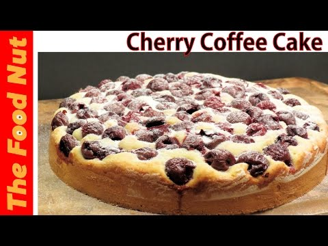 Cherry Coffee Cake Recipe From Scratch - Easy Cake With Dark Morello Cherries | The Food Nut