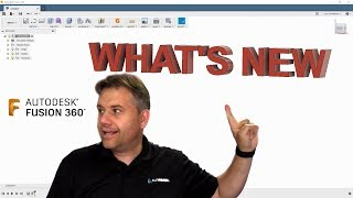 What's New Fusion 360 Jขly 2018 — #LarsLive 189