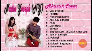 Kompilasi lagu akustik Indonesia terbaru 2018-Full album nadia yoseph NY cover - Lagi syantik