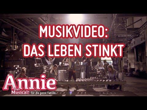 Annie - Das Leben stinkt #musikvideo