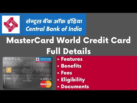 Central Bank of India MasterCard World Credit Card Features, Benefits, Eligibility & Charges