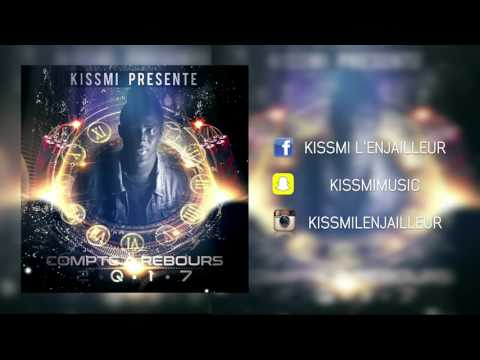KISSMI - Compte à Rebours Feat Gwapo (Afro Trap...