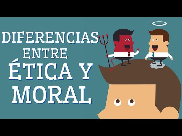 ética Y Moral Cuáles Son Sus Diferencias Con Ejemplos Youtube