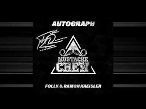 Follk & Ramon Kreisler - Autograph (Original Mix) Mustache Crew 11 [Free Download]