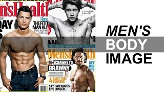 Men's Body Image & the Pressure to Look Ripped | Darren Kennedy
