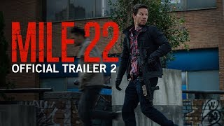 Mile 22 | Official Trailer 2 | In Theaters Friday
