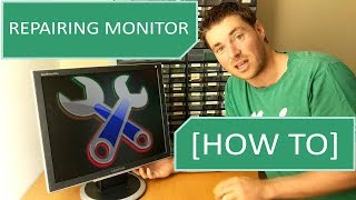 Repairing Monitor - Monitor Stopped Working [HOW TO]