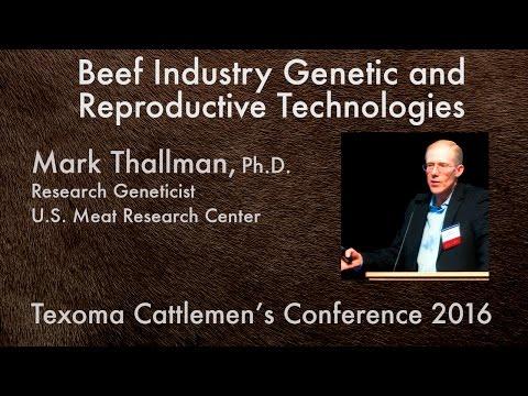 Beef Industry Genetic Technologies: Dr. Mark Thallman, USDA | TCC 2016