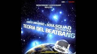 Cuarto Universo & Soulsquad - Teoría del BeatBang (Disco Completo) | 2006