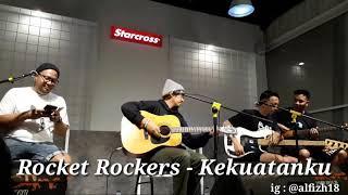 Rocket Rockers - Kekuatanku ( Live Starcross Yogyakarta )