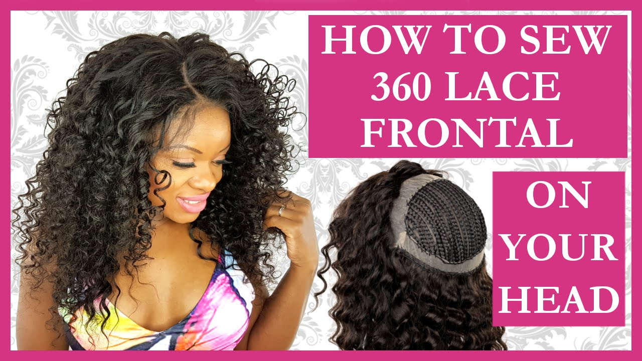 360 Lace Frontal Install Tutorial Sew In Weave L NO GLUE L