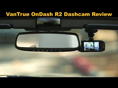Vantrue OnDash R2 Dashcam Review