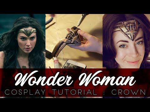 Wonder Woman Cosplay Tutorial: Crown