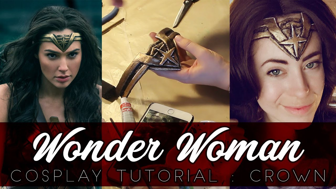 Wonder Woman Cosplay Tutorial Crown Youtube