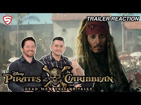 Pirates of the Caribbean: Dead Men Tell No Tales - Official Trailer #3 Reaction