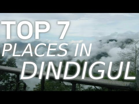 Top 10 Tourist Places In Dindigul - Tamil Nadu