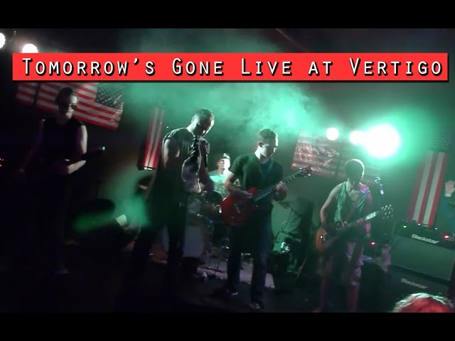 Tomorrow's Gone Live at Vertigo