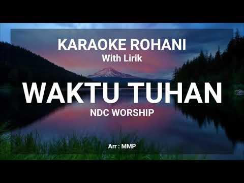 waktu-tuhan-ndc-worship---karaoke-rohani-kristen