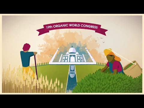 The 19th Organic World Congress (OWC): 'An Organic World through an Organic India'