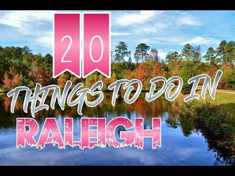 Top 20 Things To Do In Raleigh, North Carolina