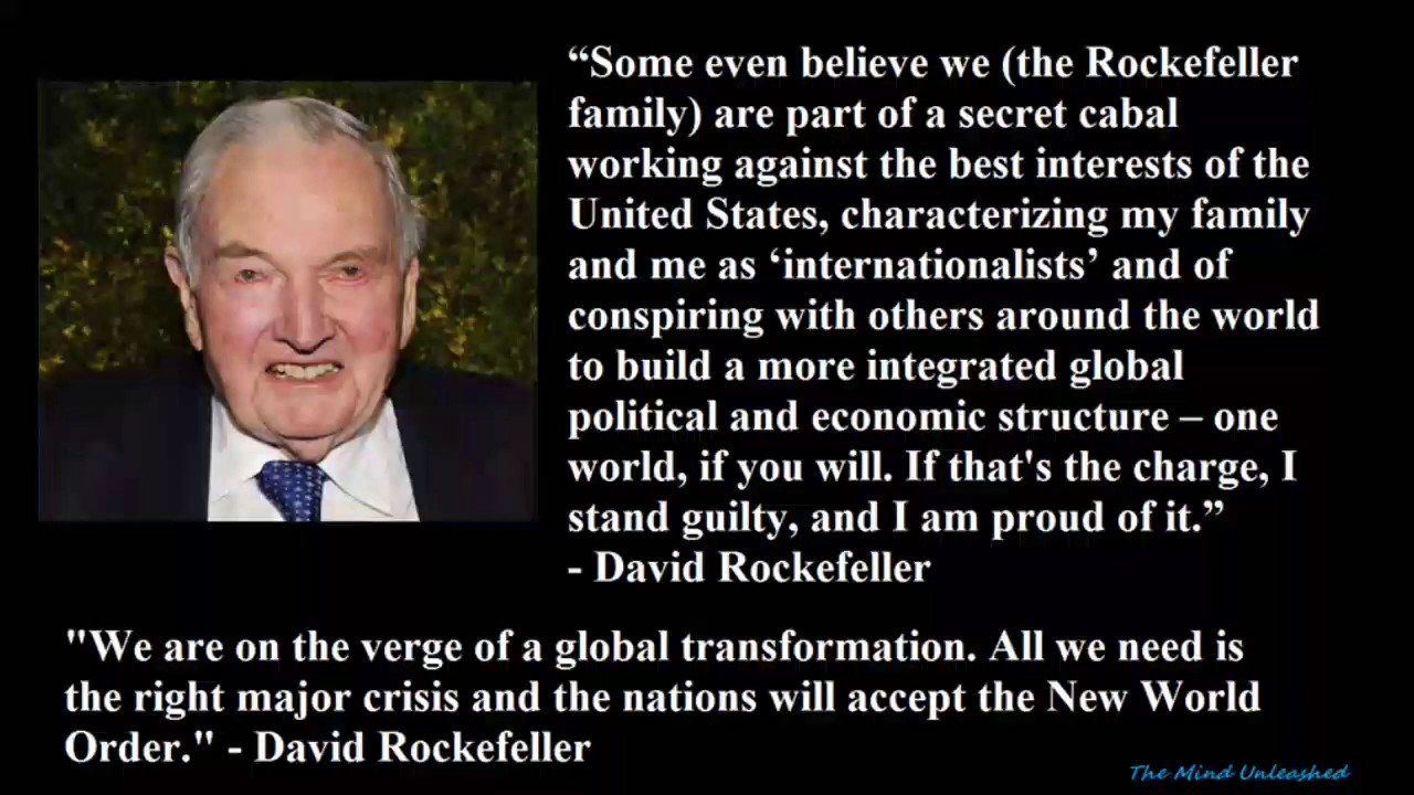 The Nwo Didn T Die With David Rockefeller Youtube