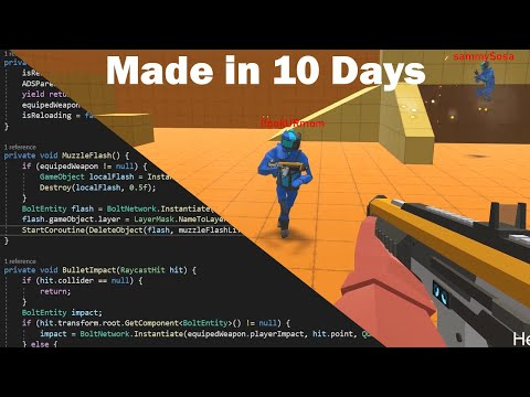 I Made A Multiplayer FPS Game In 10 Days