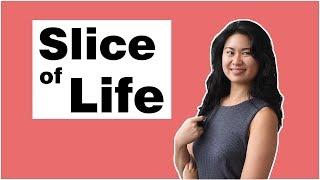 Slice of Life (Season 1 Ep 6)