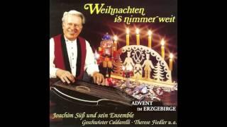 Weihnachten is nimmer weit - Advent im Erzgebirge (das komplette Album) - Weihnachtslieder