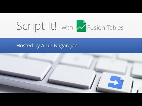 Script It! with Fusion Tables
