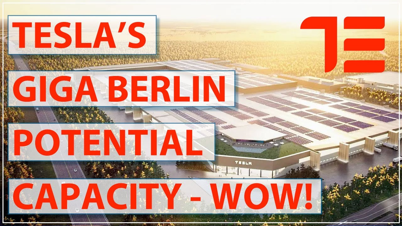 Tesla's Giga Berlin Factory Potential Capacity - How Many Tesla Model Ys Might Come Out of Germ